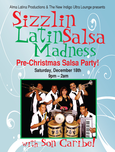 Sizzlin Latin Salsa Madness Christmas Party at Indigos